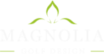 Magnolia Golf Design